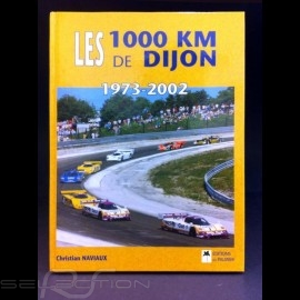 Buch Les 1000 km de Dijon 1973 - 2002