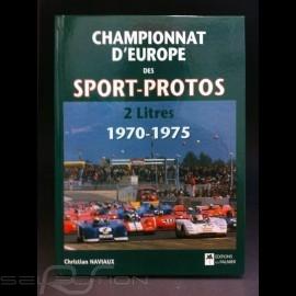 Buch Championnat d'Europe des sport et prototypes 2 litres 1970-1975