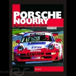 Buch Porsche Nourry, 35 Ans Au Coeur De La Course