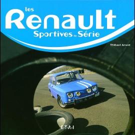 Buch Les Renault sportives de série - Thibaut Amant