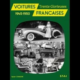 Buch Voitures Françaises des Trente Glorieuses 1945-1950 - Xavier Chauvin