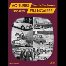 Buch Voitures Françaises des Trente Glorieuses 1950-1955 - Xavier Chauvin