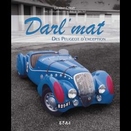 Buch Darl'mat Des Peugeot d'exception - Laurent Cornée