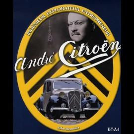 Buch André Citroën Ingénieur Explorateur Entrepreneur - John Reynolds