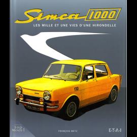 Buch Simca 1000 - les mille et une vie d'une hirondelle François Metz