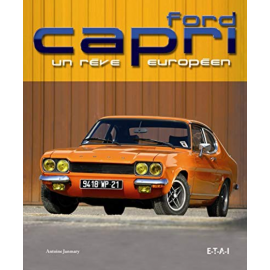 Buch Ford Capri - Un Rêve Européen Antoine Janmary