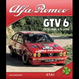 Buch Alfa Romeo GTV 6 De la route à la piste - Hervé Bouchot