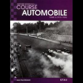 Buch Histoire mondiale de la course automobile Tome 2 (1915-1929) - Jean-Paul Delsaux