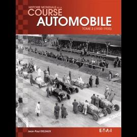 Buch Histoire mondiale de la course automobile Tome 3 (1930-1935) - Jean-Paul Delsaux