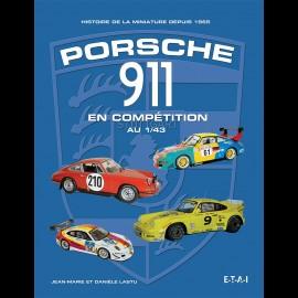Buch Porsche 911 en compétition au 1/43 - Jean-Marie et Danièle Lastu